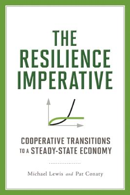 The Resilience Imperative By Lewis, Michael/ Conaty, Patrick