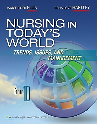 Nursing in Today's World By Ellis, Janice Rider